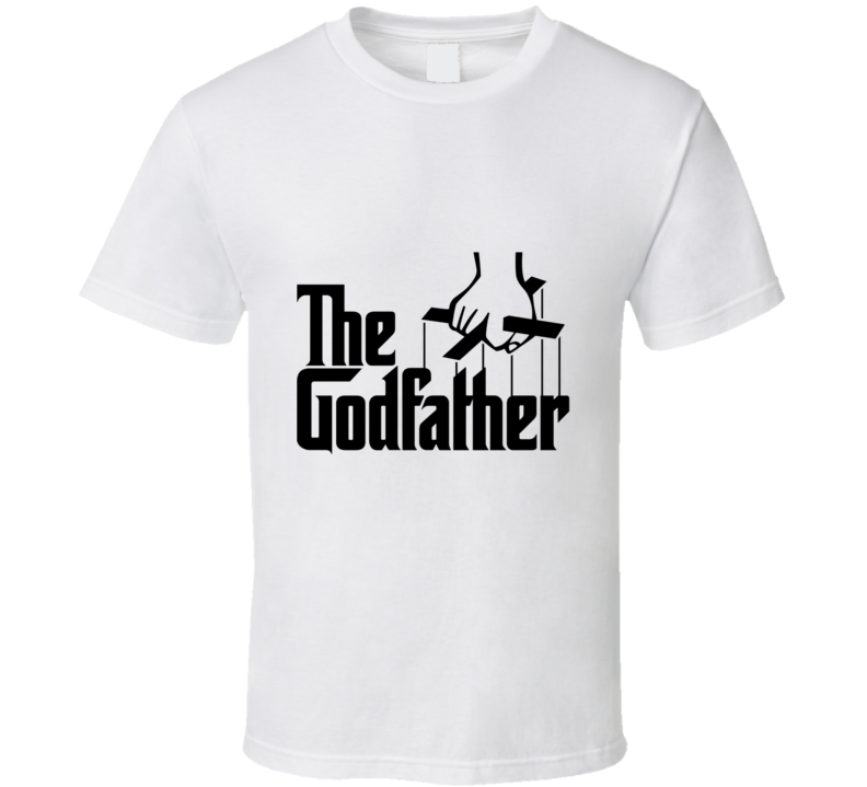 The Godfather T Shirt Godparents