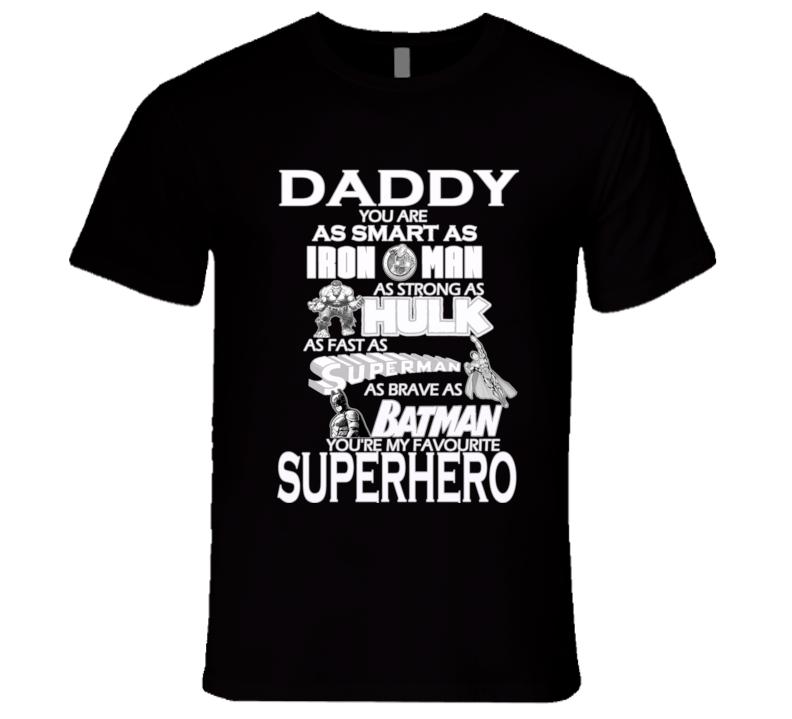 Fathers Day superhero batman spiderman ironman Tshirt