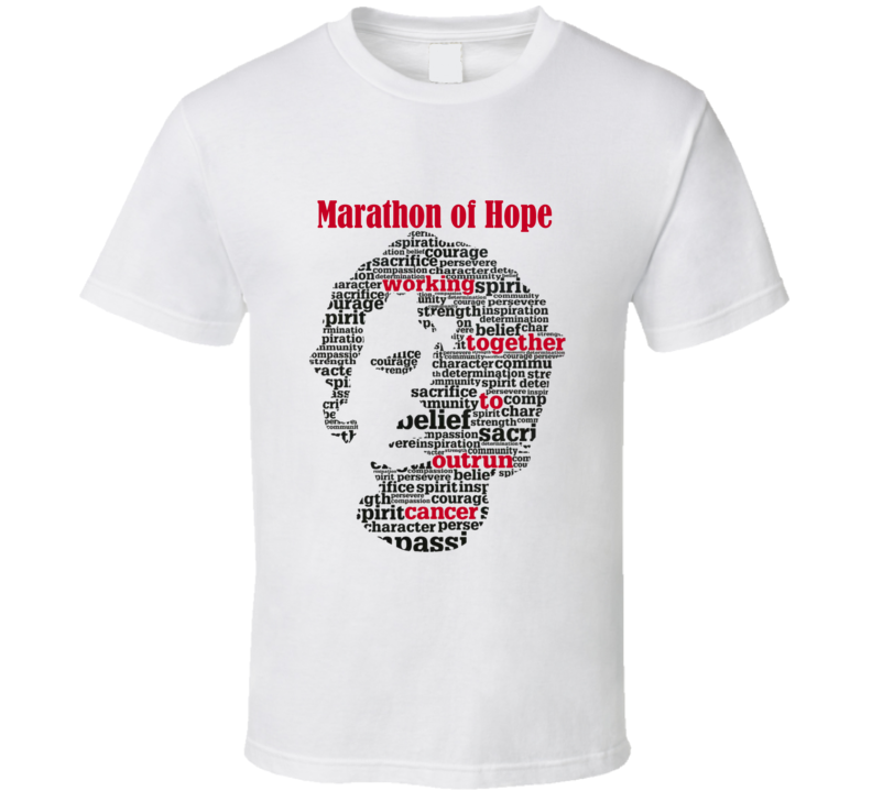 Terry Fox Marathon of Hope T Shirt Custom Order Working together to outrun cancer