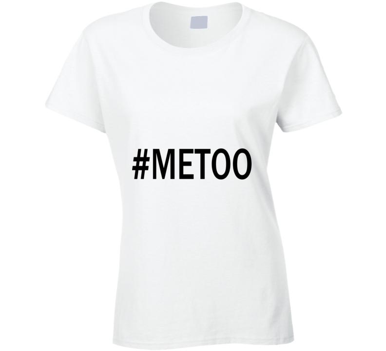 #metoo Raise Awareness Tshirt Hashtag Me Too