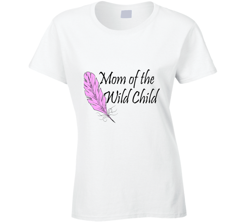 Mom Of The Wild Child Tshirt Boho Dreamer Young Wild And Free Shirt Toddler Birthday Mommy