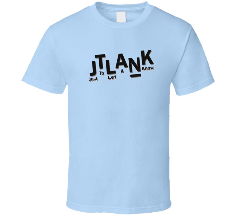 Jtlank T Shirt
