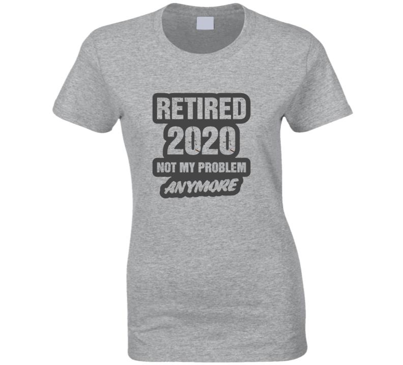 Retired 2020 Ladies T Shirt
