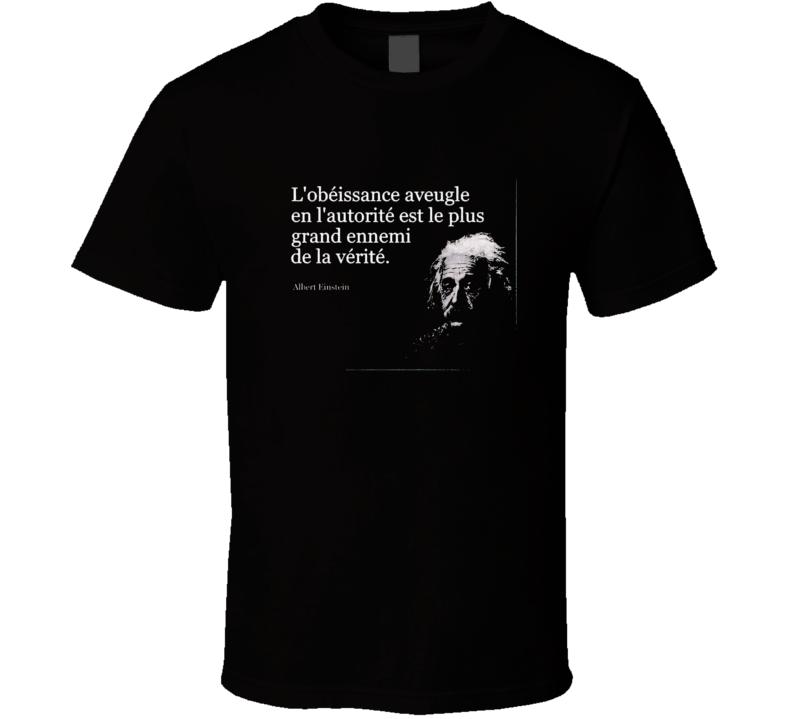 Lobeissance Aveugle T Shirt
