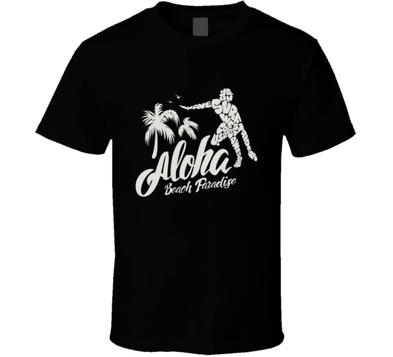 Aloha Beach Paradise T Shirt
