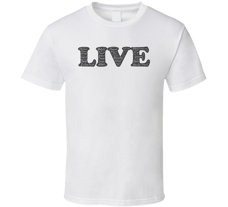 Live Typography T Shirt