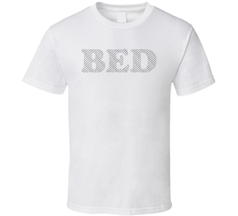 I'm in Bed Typography T Shirt