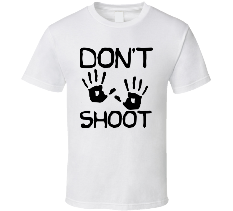 Dont shoot tupography T Shirt