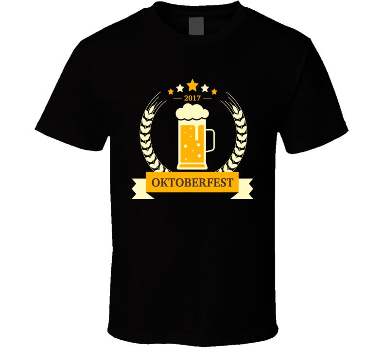 Oktoberfest 2017 Beer Festival T Shirt