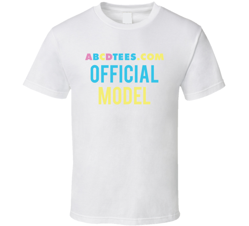 Abcdtees.com Official Model T Shirt
