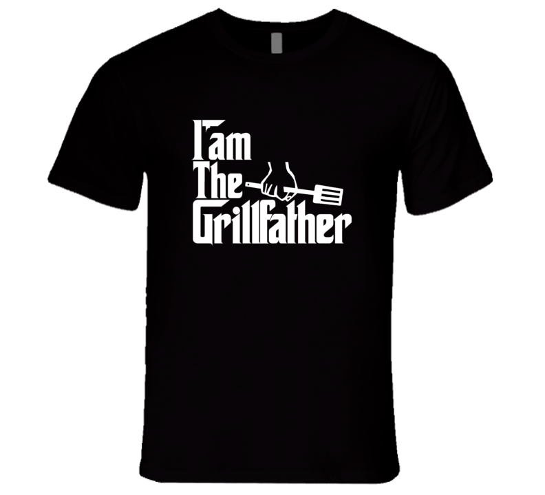 Grillfather T Shirt