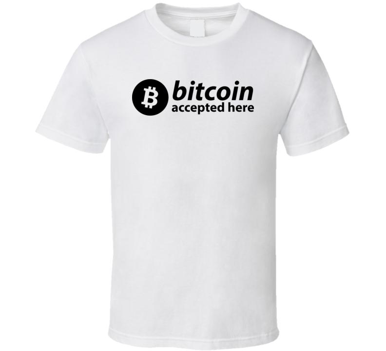 Bitcoin Accepted Here Funny Btc Crypto T Shirt