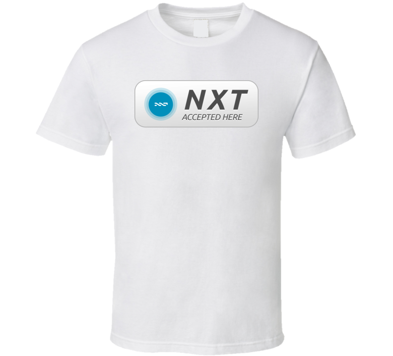 Nxt Coin Accepted Here Crypto Cool T Shirt