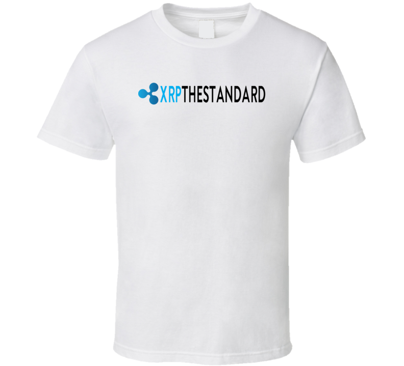 Xrp The Standard Ripple Crypto Cool T Shirt