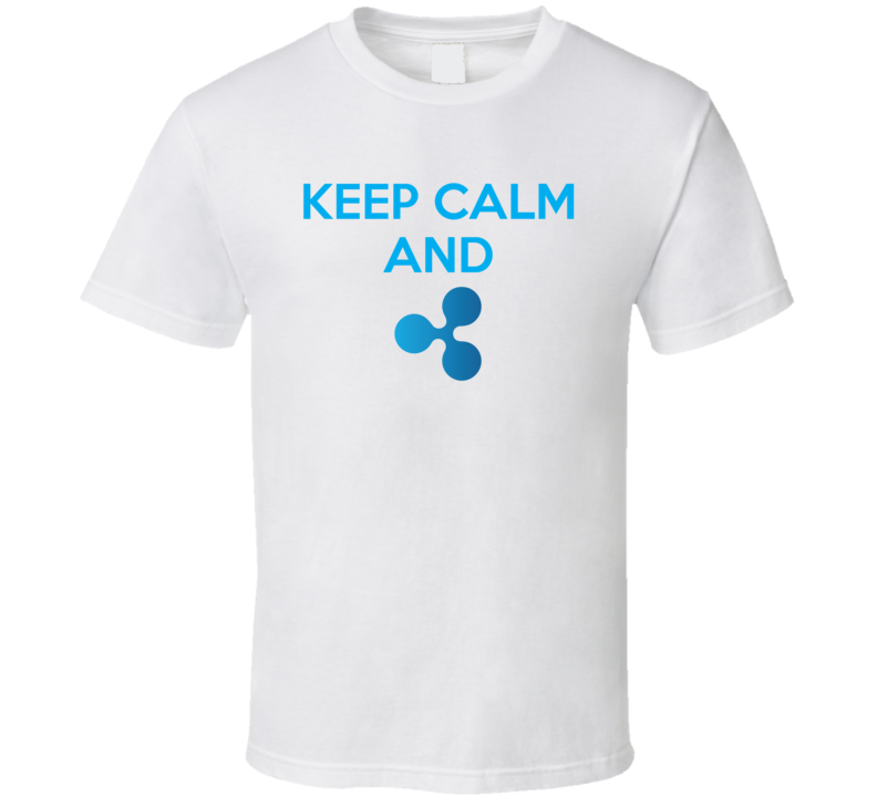 Keep Calm And Ripple Xrp Crypto Cool T Shirt