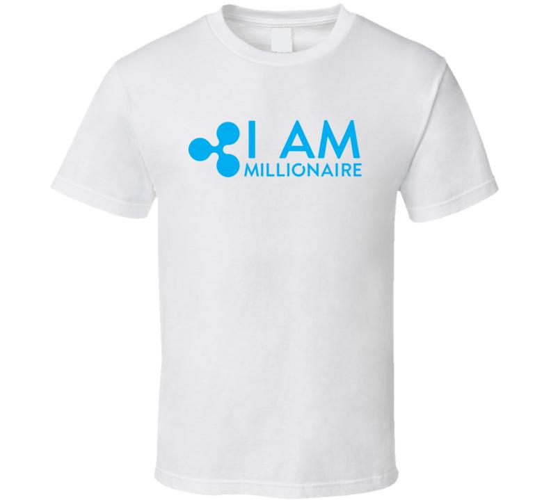 I Am Ripple Xrp Millionaire Funny Btc Crypto T Shirt