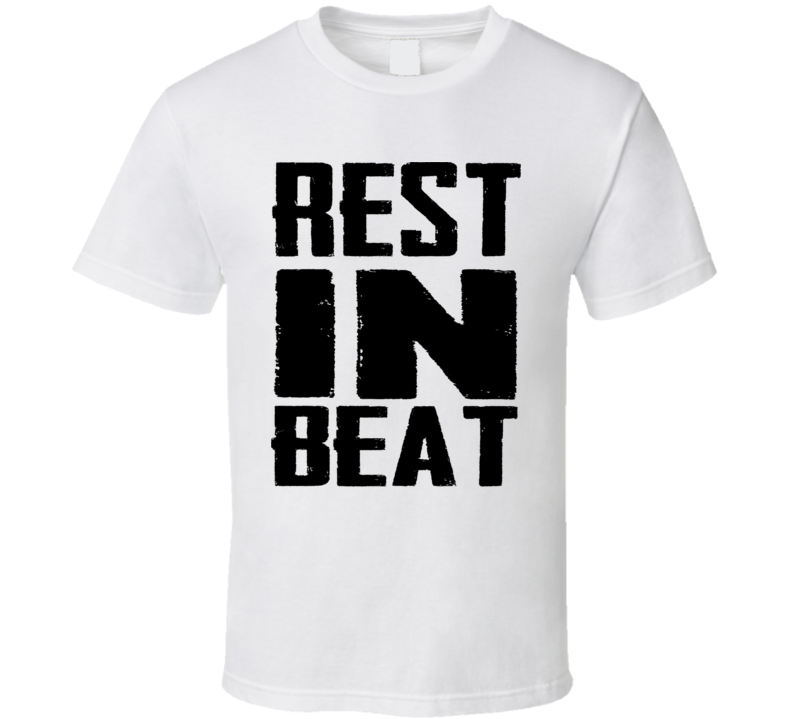 Rest In Beat Funny Shirt