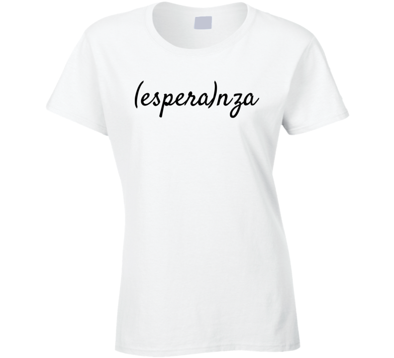 Esperanza Ladies T Shirt