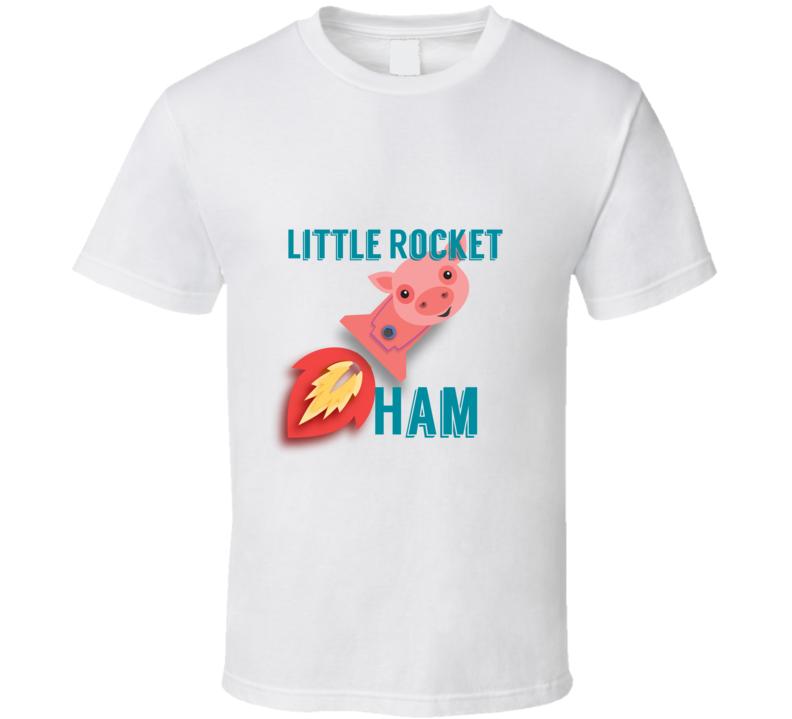 Little Rocket Ham T Shirt