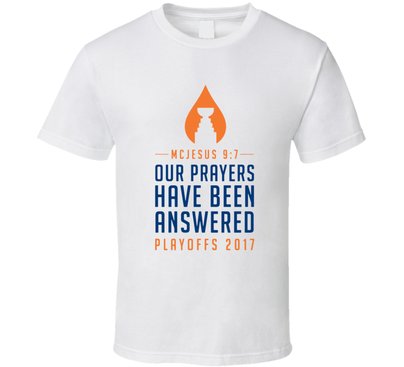 Connor McDavid McJesus Edmonton Hockey Our Prayers Have Been Answered Playoffs T Shirt