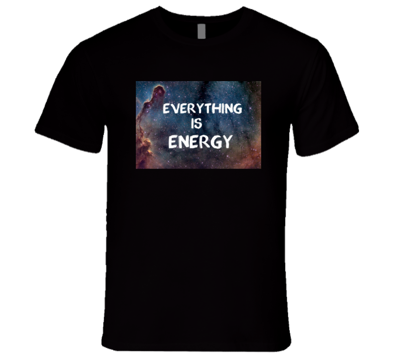 Albert Einstein Everything Is Energy Galaxy Universe Physics Quote T Shirt