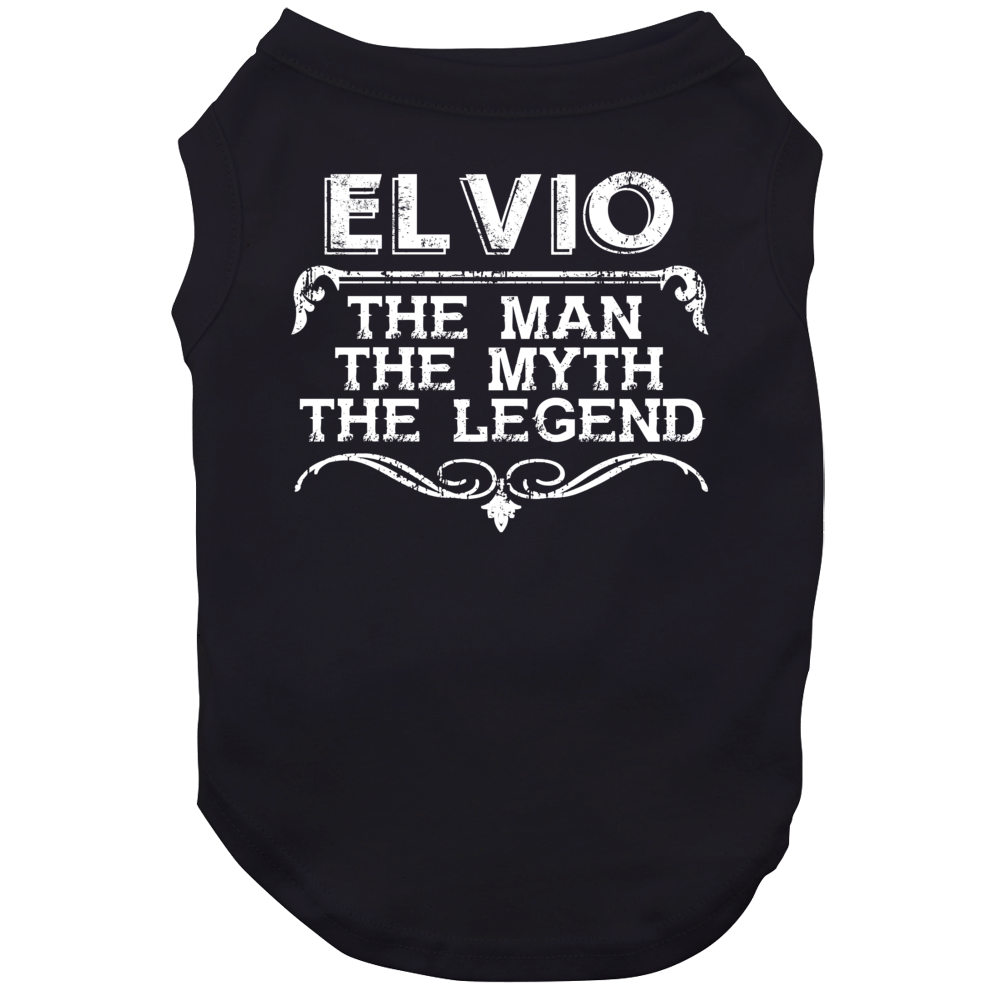 Elvio Man Myth Legend Vintage Grunge Style Cool Name Dog