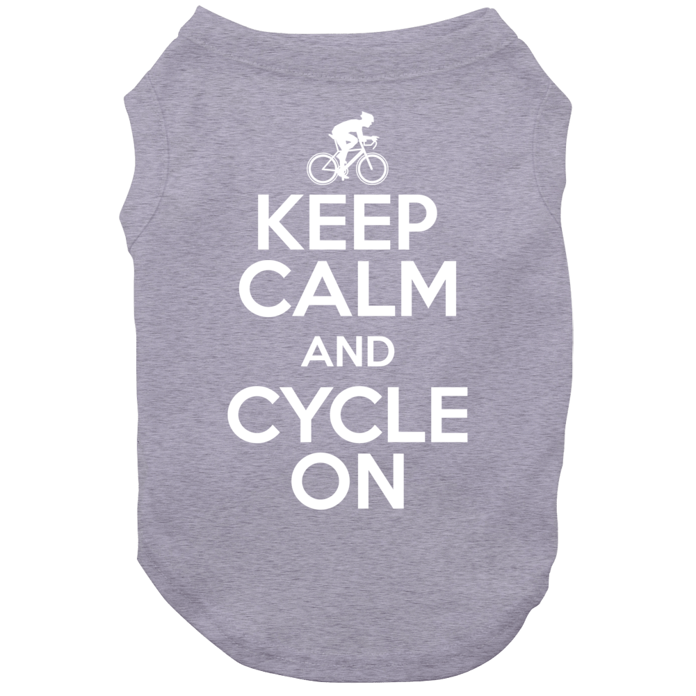 Keep Calm And Cycle On Cyclist Motivational Active Exercise Race Fan Dog