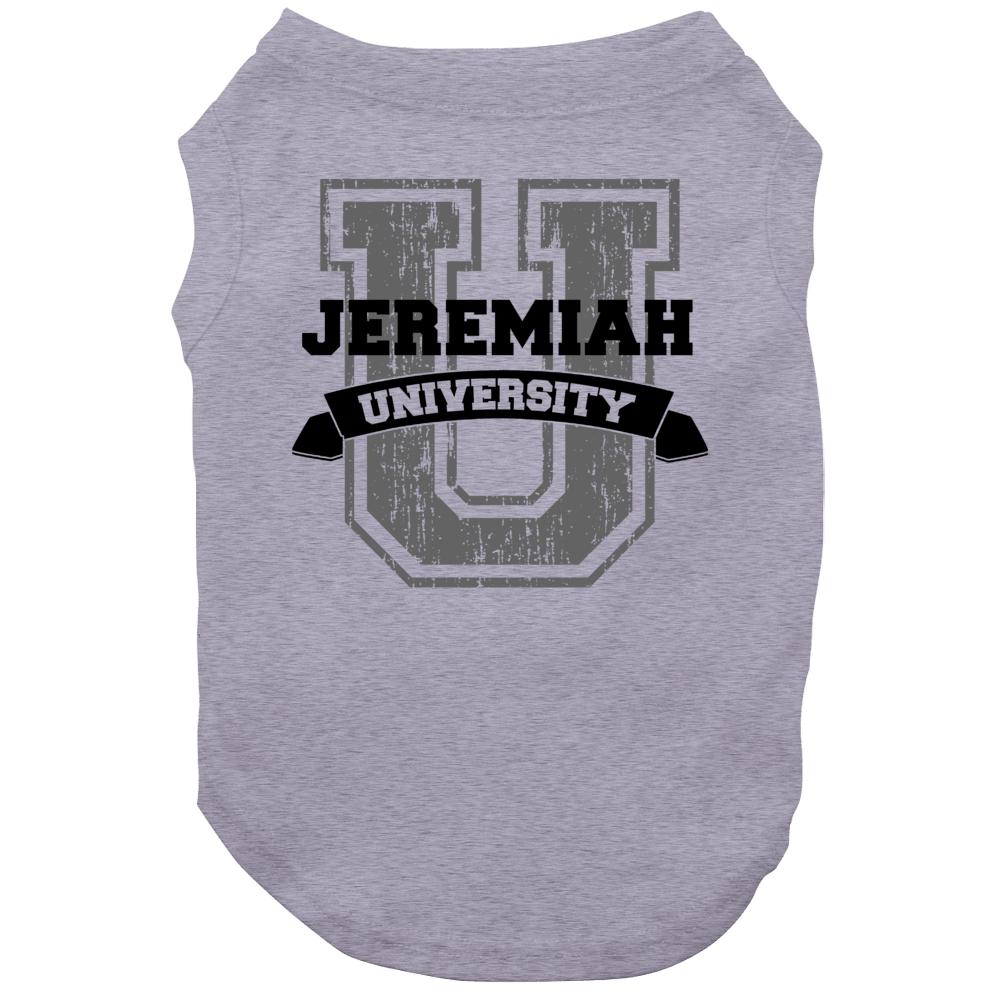 Jeremiah University Funny Name Dog