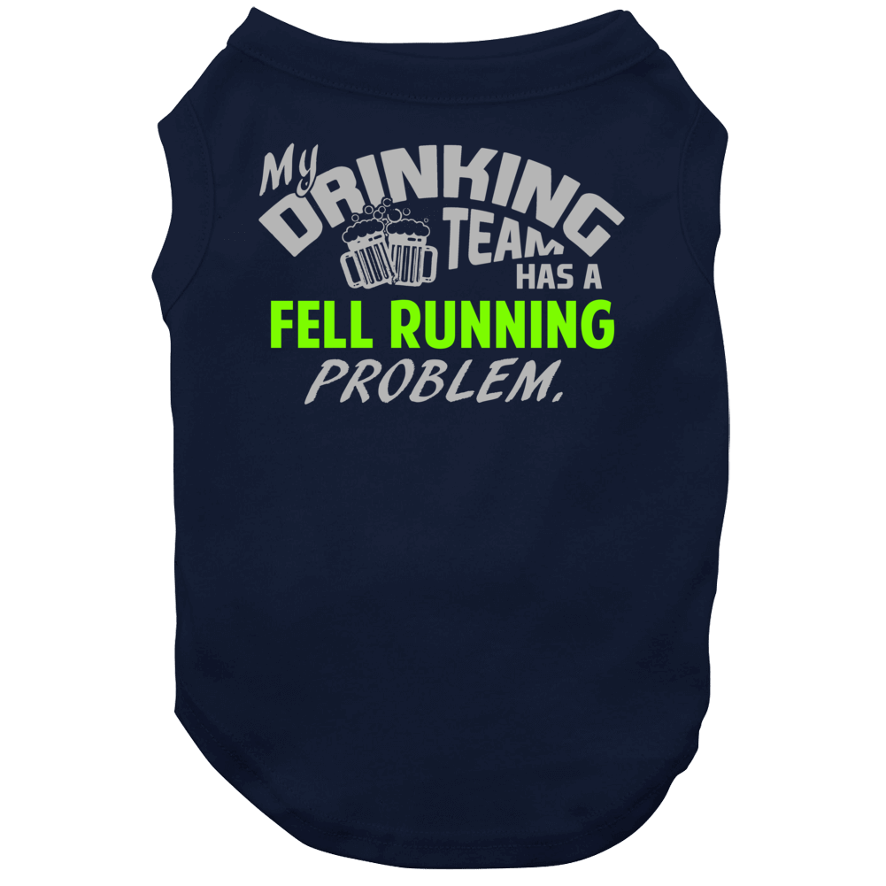 Drinking Team Has Fell Running Problem Funny Sports Party Dog