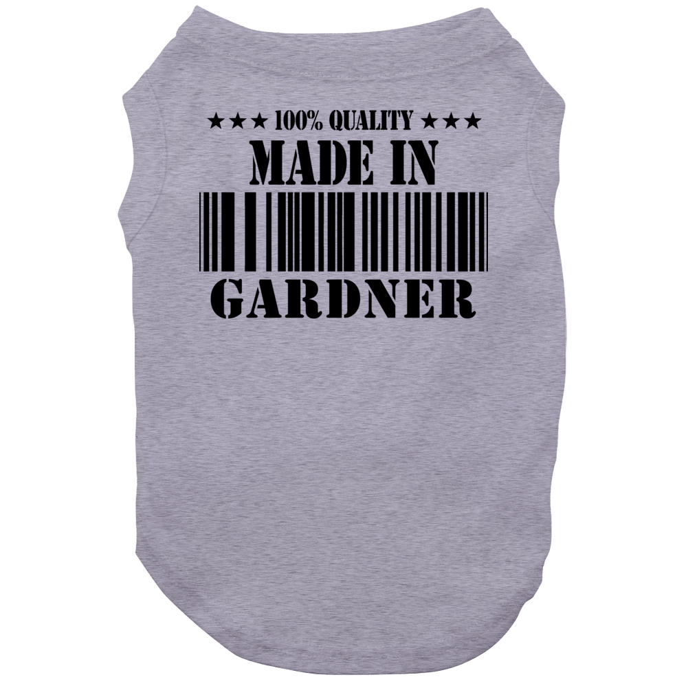 Made In Gardner Born In Illinois Funny Dog