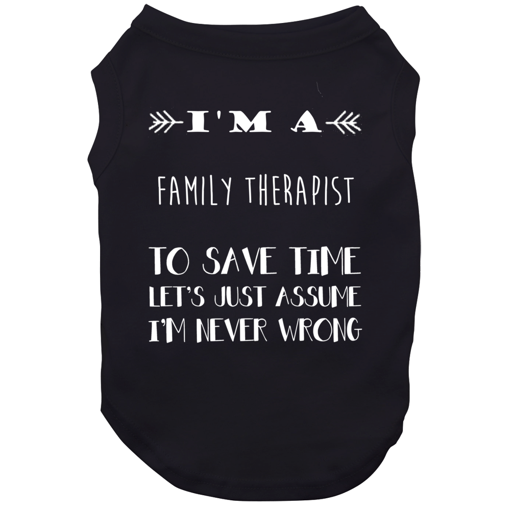 Family Therapist To Save Time Occupation Dog