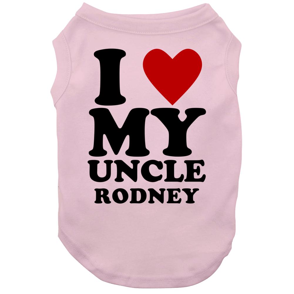 I Love My Uncle Rodney Kids Dog