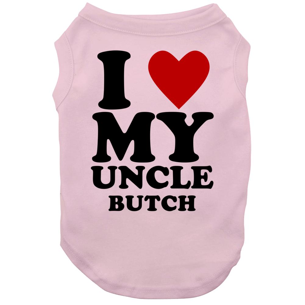 I Love My Uncle Butch Kids Dog