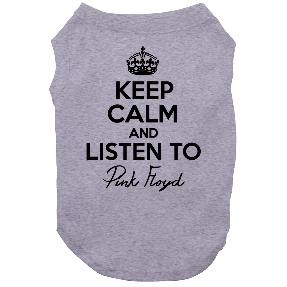 Keep Calm And Listen To Pink Floyd Music Dog