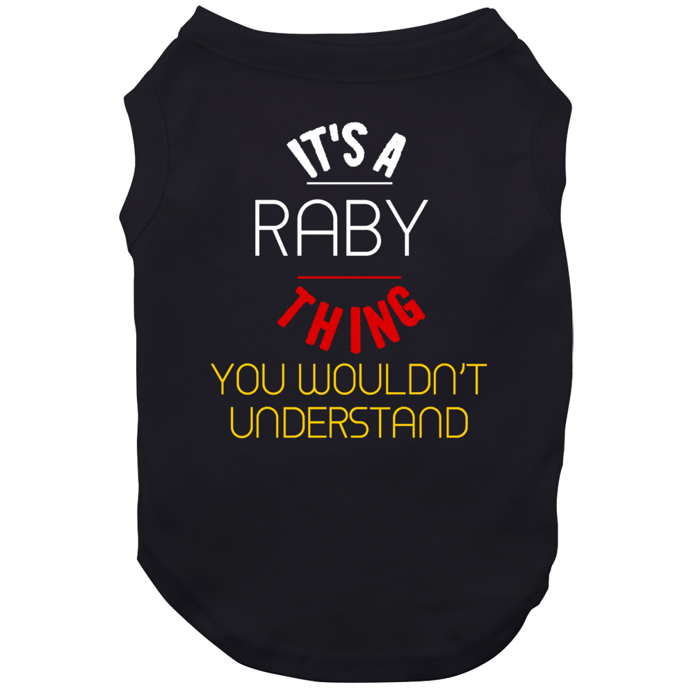 It's A Raby Thing You Wouldn't Understand German Name Dog