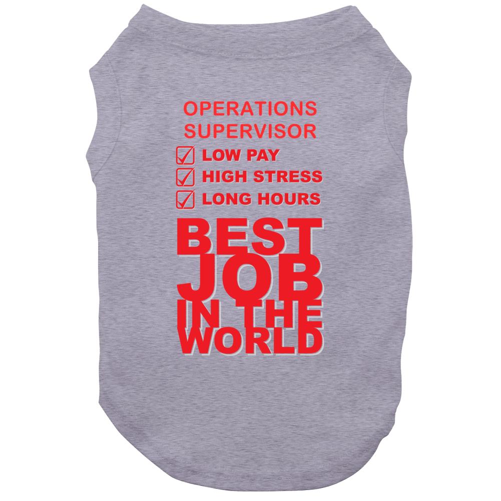 Operations Supervisor Best Job Ever Occupation Dog