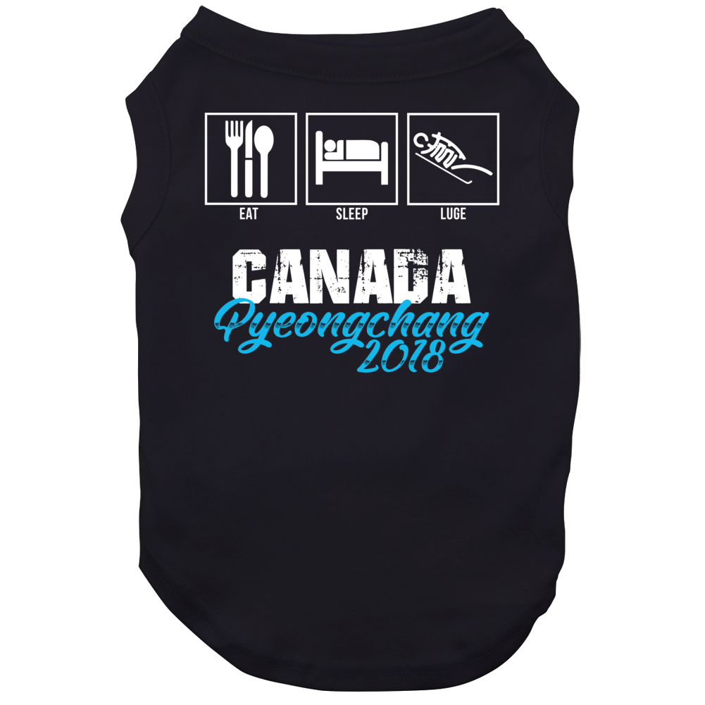 Eat Sleep Luge Team Canada Pyeongchang 2018 Winter Olympics Dog