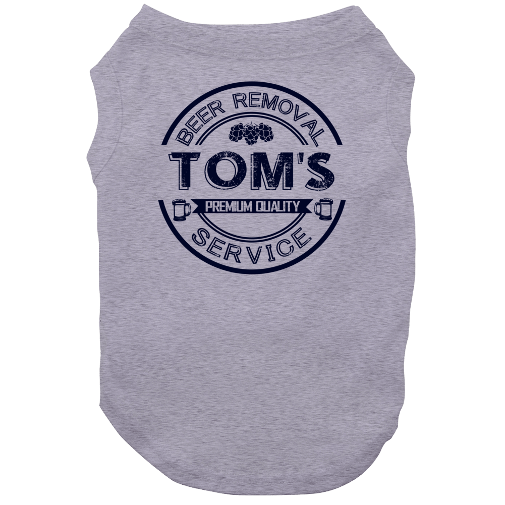 Tom's Beer Removal Service Personalized Party Dog