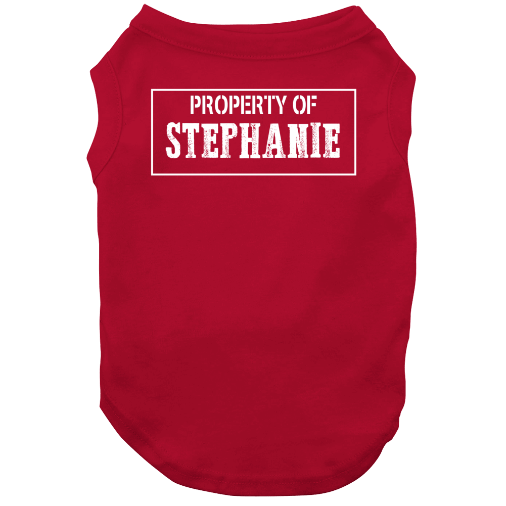 Property Of Stephanie Popular First Name Dog