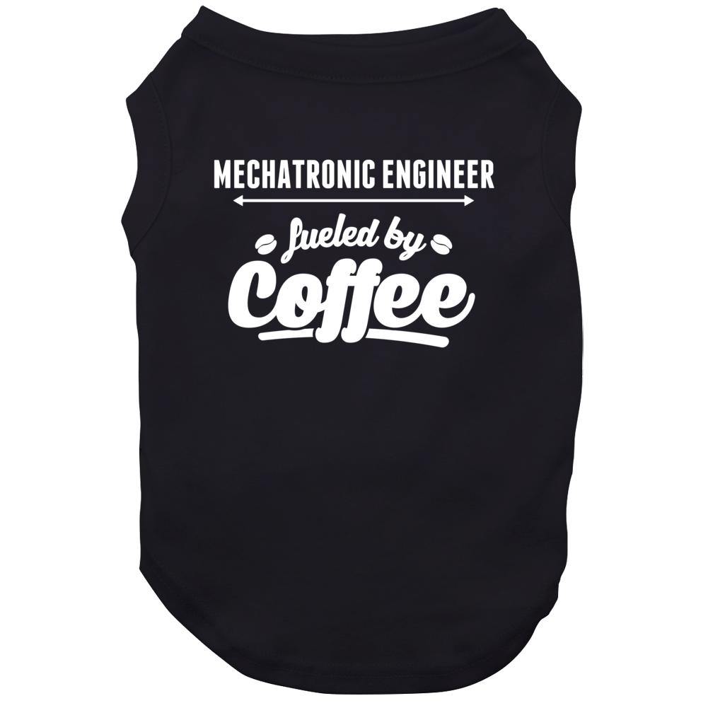 Mechatronic Engineer Fueled By Coffee Cool Custom Job Dog