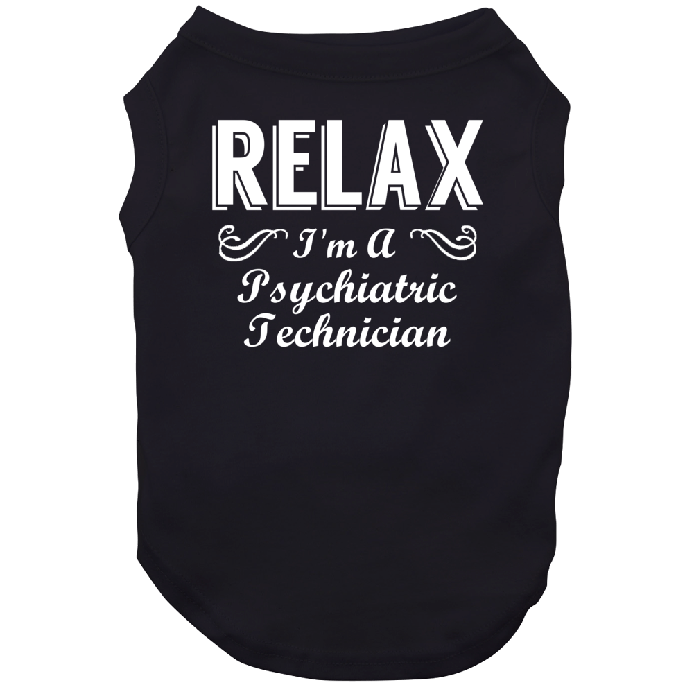 Psychiatric Technician Relax Fun Dog