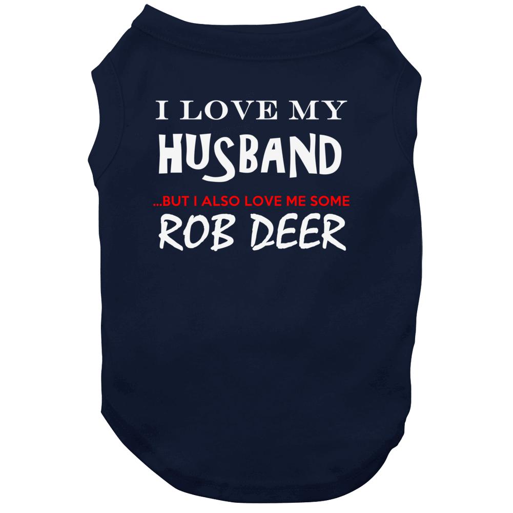 Rob Deer California I Love Me Some Basketball Hockey Baseball Football Dog