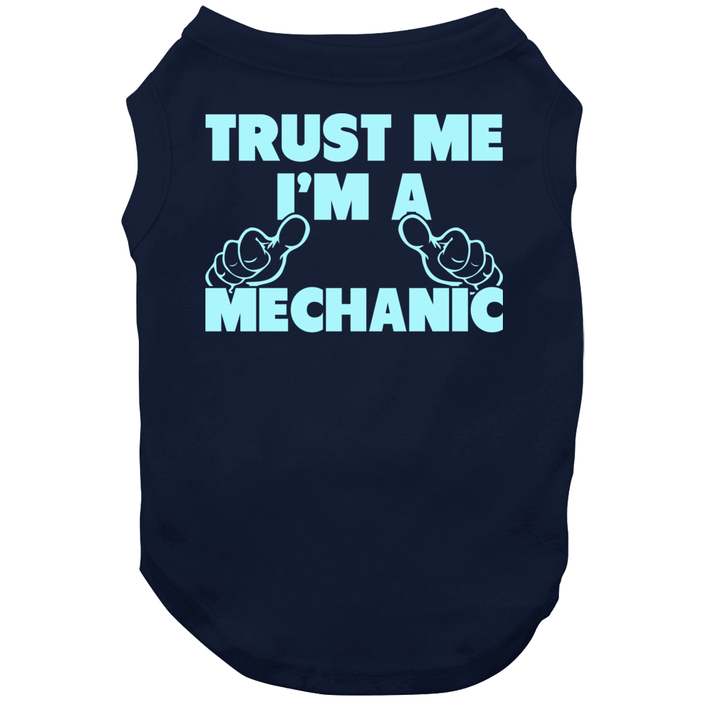 Trust Me I'm A Mechanic Funny Father's Day Dad Papa Dog