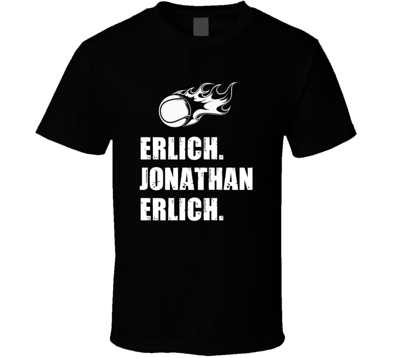 Jonathan Erlich Tennis Player Name Bond Parody T Shirt