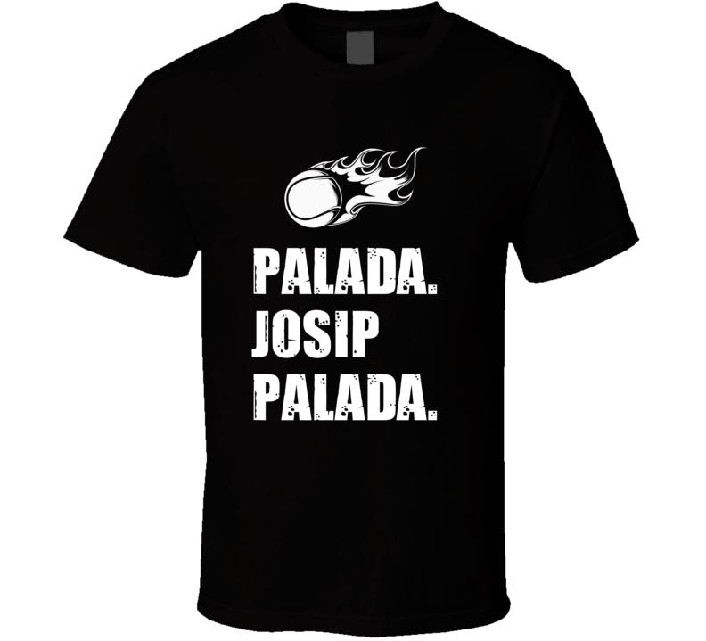 Josip Palada Tennis Player Name Bond Parody T Shirt
