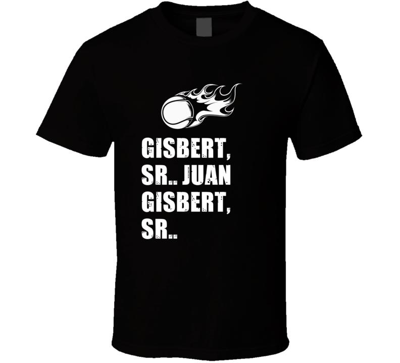 Juan Gisbert Sr Tennis Player Name Bond Parody T Shirt
