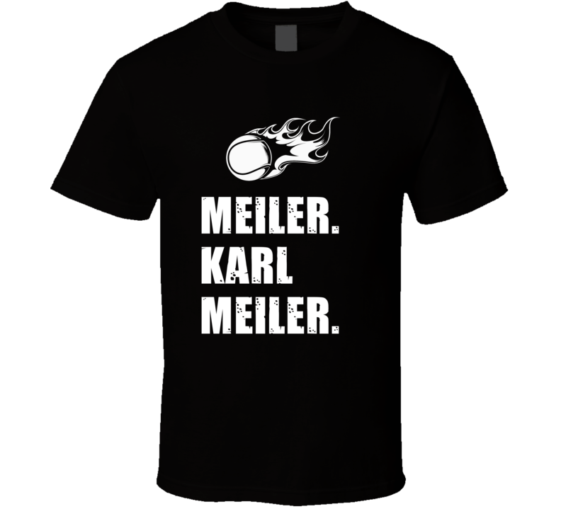 Karl Meiler Tennis Player Name Bond Parody T Shirt