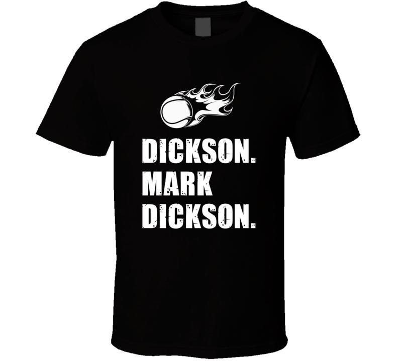Mark Dickson Tennis Player Name Bond Parody T Shirt
