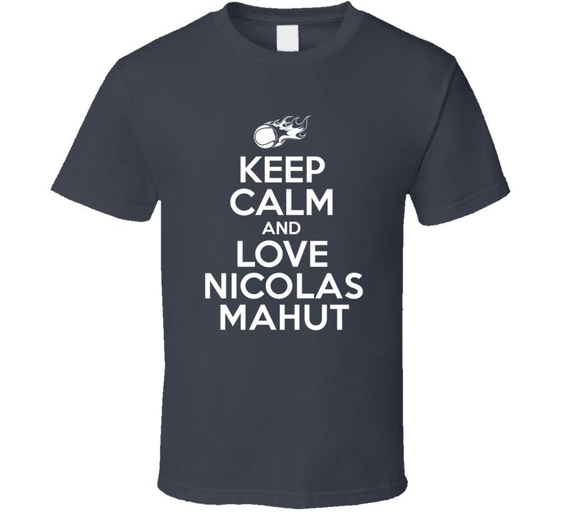 Nicolas Mahut Tennis Player Keep Calm Parody T Shirt