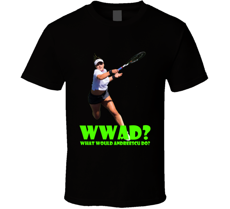 Bianca What Would Andreescu Do Us Open Champion Tennis Player T Shirt